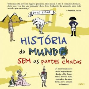 A História do Mundo sem as partes Chatas